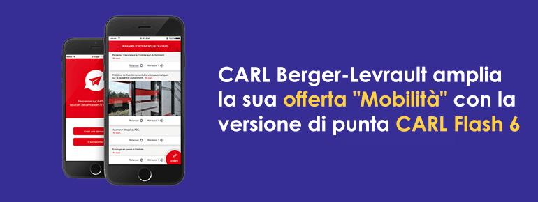 """CARL Berger-Levrault amplia la sua offerta """"Mobilità"""" con la versione di punta CARL Flash 6"""